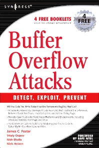 Buffer Overflow Attacks - 1st Edition - ISBN: 9781932266672, 9780080488424