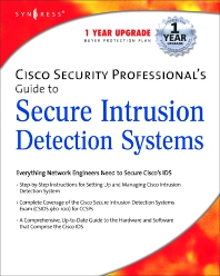 Cisco Security Professional's Guide to Secure Intrusion Detection Systems, 1st Edition, Syngress,ISBN9781932266696