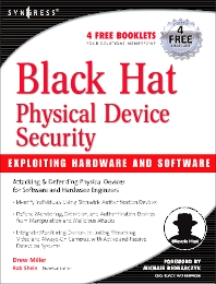 Cover image for Black Hat Physical Device Security: Exploiting Hardware and Software