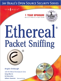 Ethereal Packet Sniffing - 1st Edition - ISBN: 9781932266825, 9780080477664