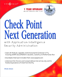 Check Point Next Generation with Application Intelligence Security Administration - 1st Edition - ISBN: 9781932266894, 9780080476445