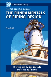 Cover image for The Fundamentals of Piping Design
