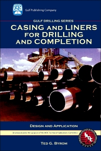 Casing and Liners for Drilling and Completion - 1st Edition - ISBN: 9781933762067, 9780127999814