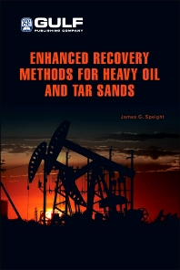 Cover image for Enhanced Recovery Methods for Heavy Oil and Tar Sands