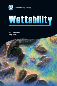 Wettability - 1st Edition - ISBN: 9781933762296, 9780127999906