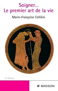 Soigner… Le premier art de la vie - 2nd Edition - ISBN: 9782294005558, 9782294101946