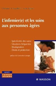 L'infirmier(e) et les soins aux personnes âgées - 2nd Edition - ISBN: 9782294009228, 9782294101977