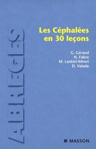 Les céphalées en 30 leçons - 1st Edition - ISBN: 9782294013799