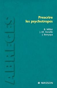 Prescrire les psychotropes - 1st Edition - ISBN: 9782294019227