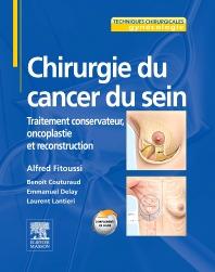 Chirurgie du cancer du sein - 1st Edition - ISBN: 9782294062452