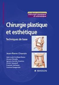 Chirurgie plastique et esthétique - 1st Edition - ISBN: 9782294068218, 9782994099420