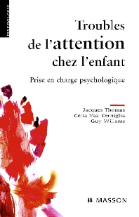 Troubles de l'attention chez l'enfant - 1st Edition - ISBN: 9782294069062, 9782994098171
