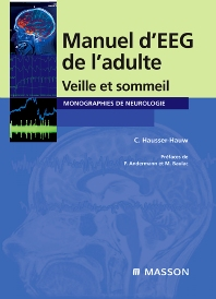 Manuel d'EEG de l'adulte - 1st Edition - ISBN: 9782294071454, 9782994100607