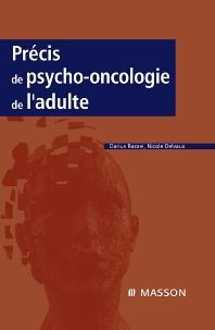 Précis de psycho-oncologie de l'adulte - 1st Edition - ISBN: 9782294071492, 9782994098799