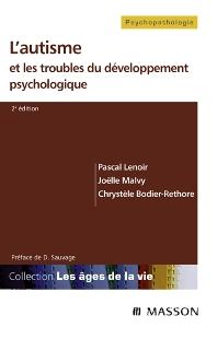 L'autisme et les troubles du développement psychologique - 2nd Edition - ISBN: 9782294071713, 9782994098041