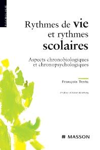 Rythmes de vie et rythmes scolaires - 1st Edition - ISBN: 9782294073816, 9782994098485