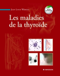 Les maladies de la thyroïde - 1st Edition - ISBN: 9782294074646, 9782294716737