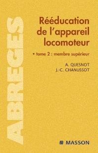Rééducation de l'appareil locomoteur II - 1st Edition - ISBN: 9782294074882, 9782994098362