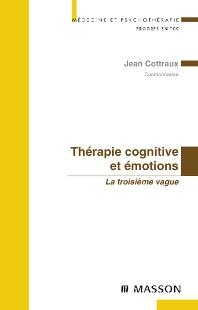 Thérapie cognitive et émotions - 1st Edition - ISBN: 9782294078798, 9782994098126