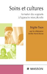 Soins et cultures - 1st Edition - ISBN: 9782294082856, 9782294102059