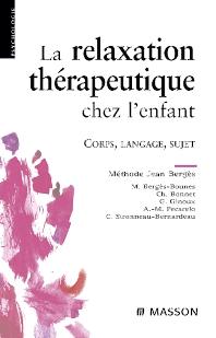 La relaxation thérapeutique chez l'enfant - 3rd Edition - ISBN: 9782294082870, 9782994098317