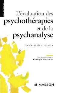 L'évaluation des psychothérapies et de la psychanalyse - 1st Edition - ISBN: 9782294083372