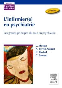 L'infirmier(e) en psychiatrie - 2nd Edition - ISBN: 9782294086212, 9782294102066
