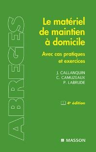 Le matériel de maintien à domicile - 4th Edition - ISBN: 9782294088537, 9782994098522