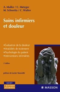 Soins infirmiers et douleur - 3rd Edition - ISBN: 9782294088810