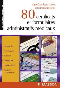 80 certificats et formulaires administratifs médicaux - 3rd Edition - ISBN: 9782294089022, 9782994098188