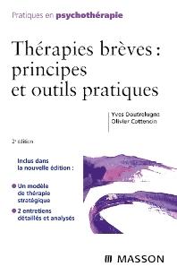 Thérapies brèves : principes et outils pratiques - 2nd Edition - ISBN: 9782294090035, 9782994098584
