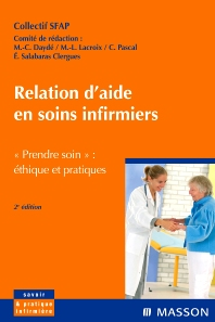 Relation d'aide en soins infirmiers - 2nd Edition - ISBN: 9782294094668, 9782994100881