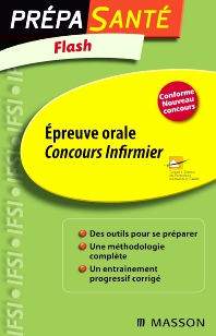 Flash Épreuve orale Concours infirmier - 3rd Edition - ISBN: 9782294096259, 9782294725449