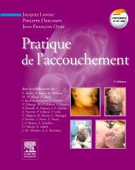Pratique de l'accouchement - 5th Edition - ISBN: 9782294096747, 9782294725920