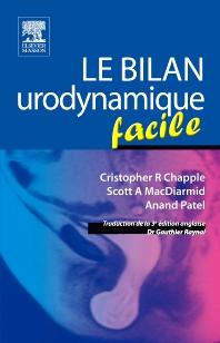 Le bilan urodynamique facile - 1st Edition - ISBN: 9782294102325