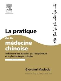 La pratique de la médecine chinoise - 1st Edition - ISBN: 9782294103667, 9782294717970