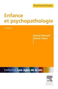 Enfance et psychopathologie  - 9th Edition - ISBN: 9782294103681