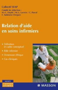 Relation d'aide en soins infirmiers - 1st Edition - ISBN: 9782294700835, 9782994100669