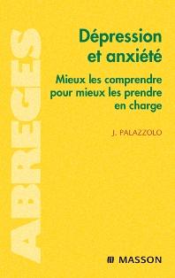 Dépression et anxiété - 1st Edition - ISBN: 9782294701153, 9782994098270
