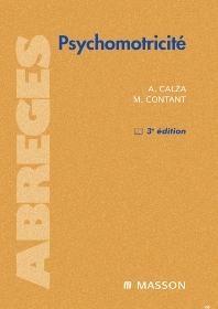 Psychomotricité - 3rd Edition - ISBN: 9782294701351, 9782994098119