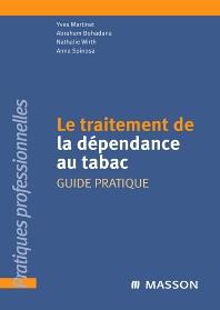 Le traitement de la dépendance au tabac - 1st Edition - ISBN: 9782294701665, 9782994098089