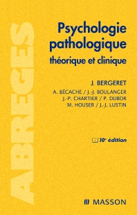 Psychologie pathologique - 10th Edition - ISBN: 9782294701740, 9782994100751