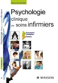 Psychologie clinique en soins infirmiers - 1st Edition - ISBN: 9782294701924, 9782994100775