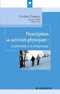 Prescription des activités physiques - 1st Edition - ISBN: 9782294702150, 9782994099734