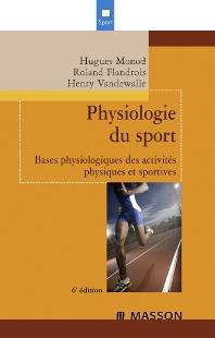 Physiologie du sport - 6th Edition - ISBN: 9782294702488, 9782994098164