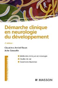 Démarche clinique en neurologie du développement - 2nd Edition - ISBN: 9782294702709, 9782994098997