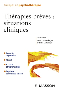Thérapies brèves : situations cliniques - 1st Edition - ISBN: 9782294702921