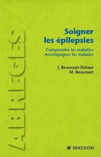Soigner les épilepsies  - 1st Edition - ISBN: 9782294703263, 9782994099451