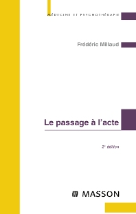 Le passage à l'acte - 2nd Edition - ISBN: 9782294703577, 9782994099284