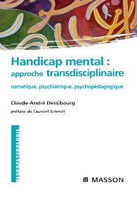 Handicap mental : approche transdisciplinaire  - 1st Edition - ISBN: 9782294703713, 9782994099147